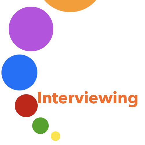 Interviewing: Interviewee